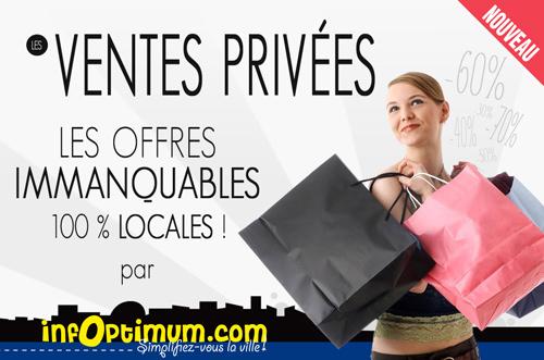 Nouveau et exclusif les ventes privees 100 locales par infoptimum infopt - Vente privee retour article ...