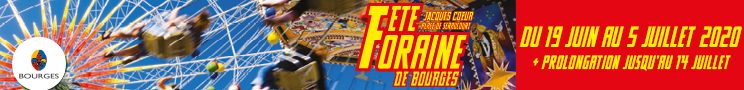 Fete Foraine Bourges 2020