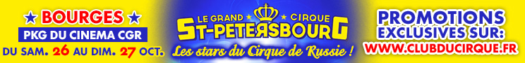 Le Grand Cirque de Saint Petersbourg Bourges 2019