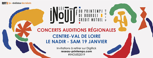 iNOUÏS 2019, l'audition Centre-Val de Loire !