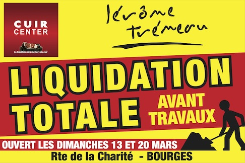 liquidation totale avant travaux chez cuir center bourges 09 03 2016 infoptimum. Black Bedroom Furniture Sets. Home Design Ideas